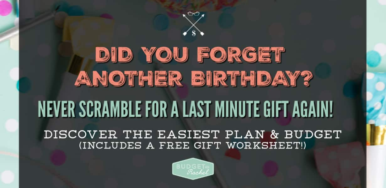 How To Budget Plan For Birthday Gifts The Lazy Way